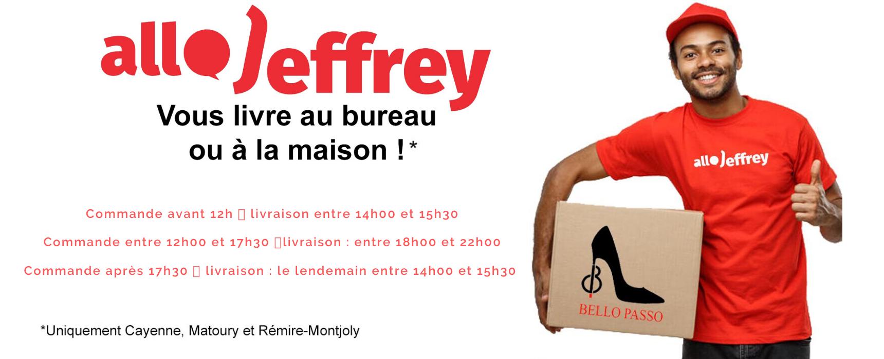 livraison express allo Jeffrey - Bello Passo